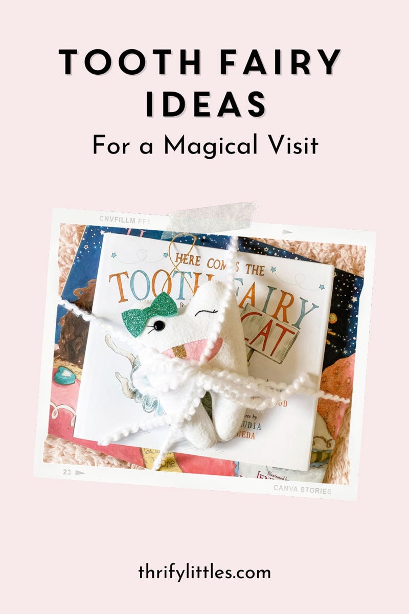 Tooth Fairy Ideas that Make for a Magical Visit