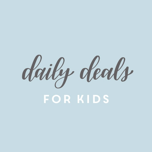 Daily Deals for Kids!